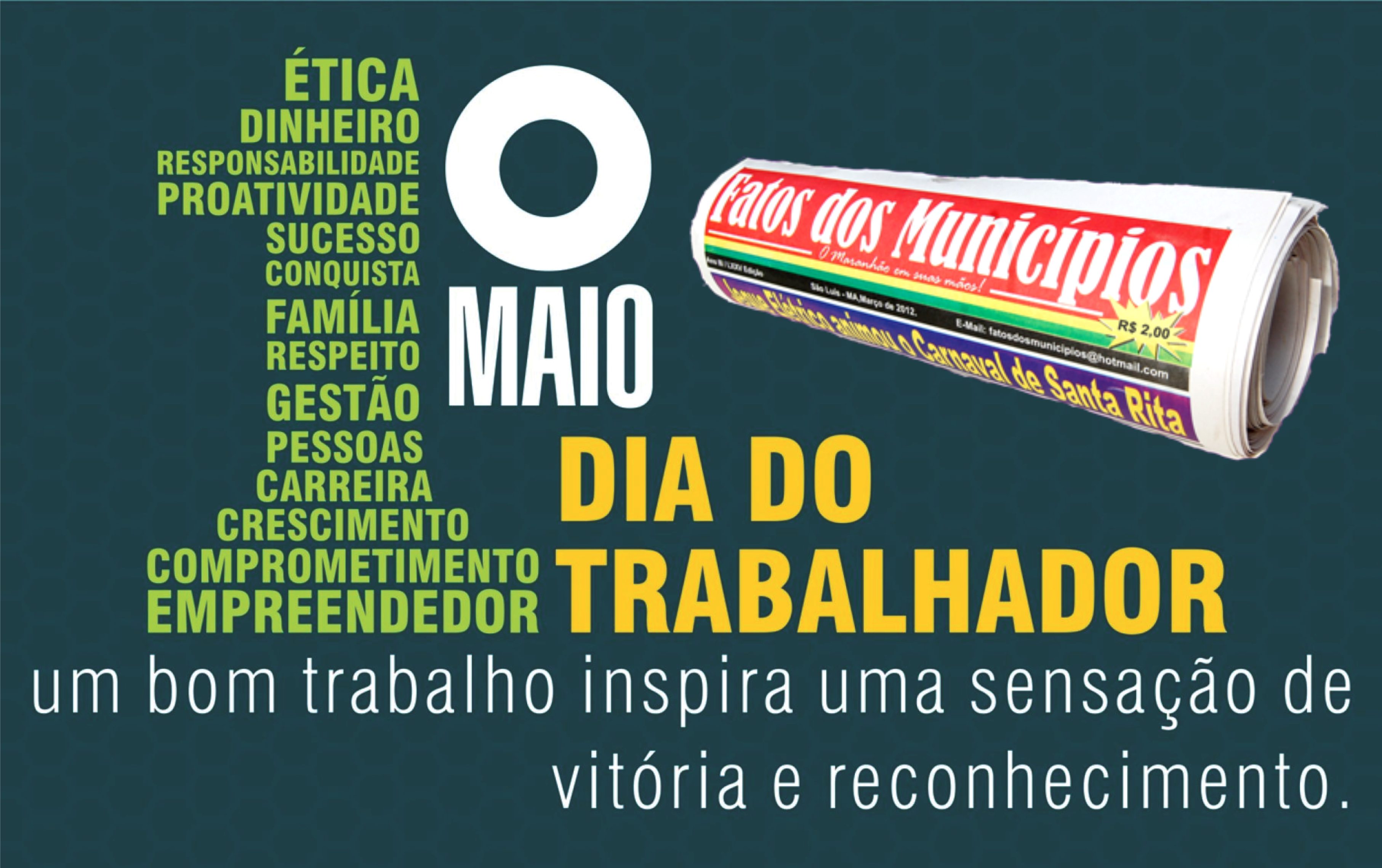 HOMENAGEM DO JORNAL FATOS DOS MUNICÍPIOS A TODO OS TRABALHADORES