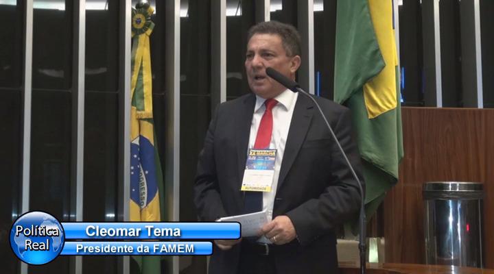 Em discurso na Câmara Federal, Tema cobra compromisso do governo com municípios