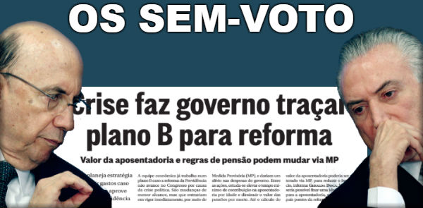 Sem votos Temer quer cortar aposentadorias dos aposentados por decreto