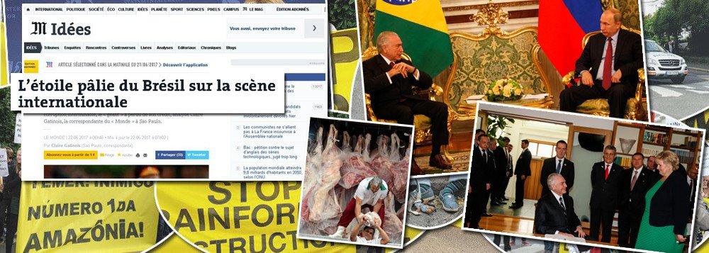 TEMER DESTRÓI IMAGEM DO BRASIL NO MUNDO
