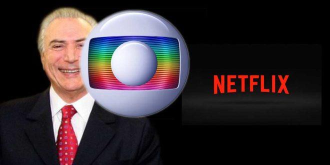 Depois de Temer aumentar impostos da Netflix a pedido da Globo, Neflix ficará mais cara no mês que vem